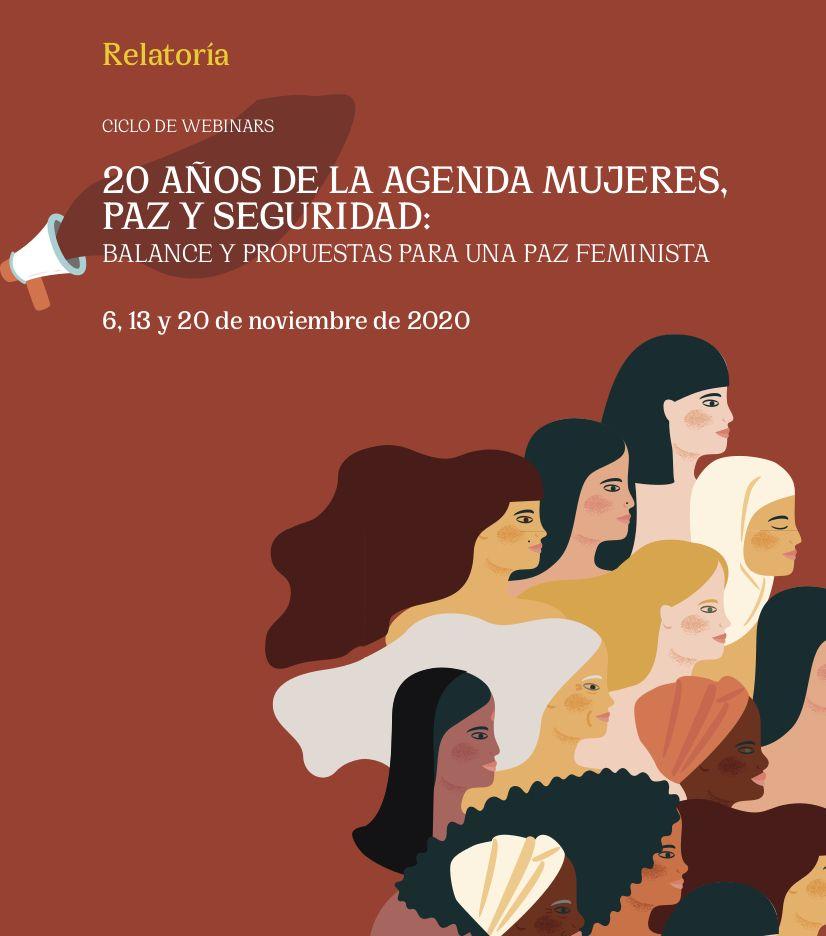 Seminario 20 años de la agenda de mujeres, paz y seguridad; de CEIPAZ