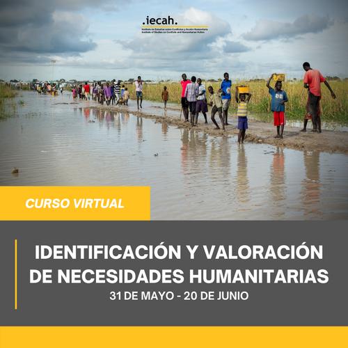 Curso Identificación y valoración de necesidades humanitarias.
