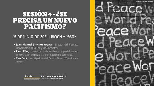 Debate '¿Se precisa un nuevo pacifismo?'