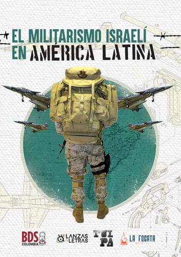 Portada del libro El militarismo israelí en América Latina