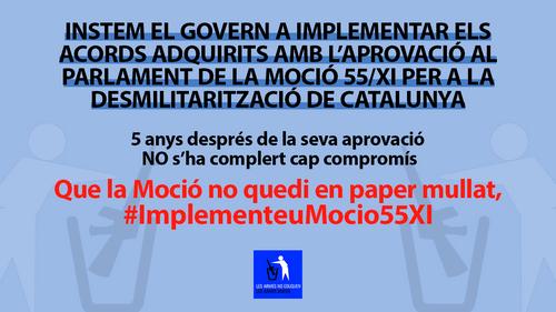 Cartel de denuncia del incumplimiento de la Moción 55/XI sobre la Desmilitarización de Cataluña cinco años después de su aprovación