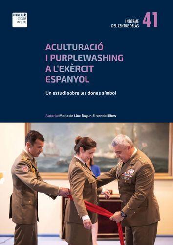 Informe 41 del Centre Delàs: Aculturación y Purplewashing en el ejérito español